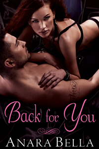 Back for You by Anara Bella