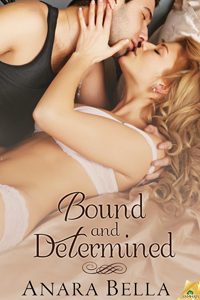 Bound and Determined by Anara Bella