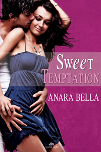 Sweet Temptation by Anara Bella