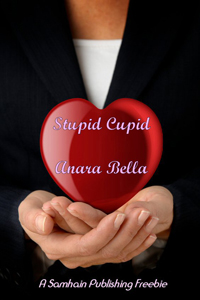 Stupid Cupid by Anara Bella